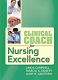 img - for Clinical Coach for Nursing Excellence book / textbook / text book