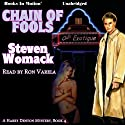 Chain of Fools: Harry Denton Series, Book 4 (       UNABRIDGED) by Steven Womack Narrated by Ron Varela