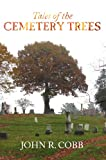 Tales of the Cemetery Trees