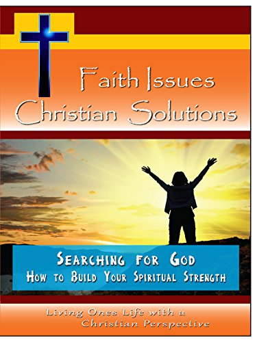 Faith Issues, Christian Solutions