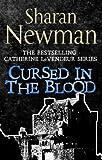 Cursed in the Blood: Number 5 in series (Catherine LeVendeur Mysteries)