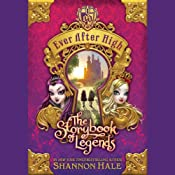 Ever After High: The Storybook of Legends | Shannon Hale