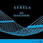 Die Gemütsruhe | Lucius Annaeus Seneca