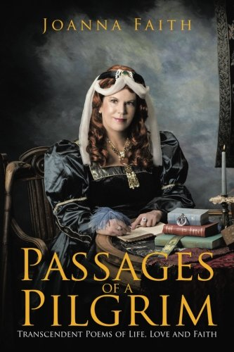 Passages of a Pilgrim [Faith, Joanna] (Tapa Blanda)