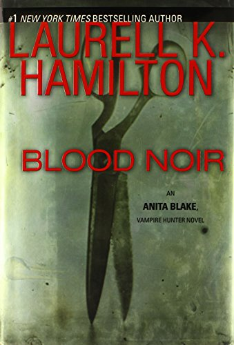 Image of Blood Noir (Anita Blake, Vampire Hunter, Book 16)