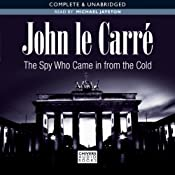 The Spy Who Came in from the Cold | [John le Carré]