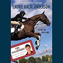 Fear of Falling: Vet Volunteers Audiobook by Laurie Halse Anderson Narrated by Adam Campbell