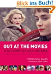 Out at the Movies: A HISTORY OF GAY C...
