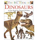 The Big Book of Dinosaurs (0590243713) by Angela Wilkes
