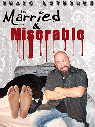 Craig Loydgren's Married & Miserable