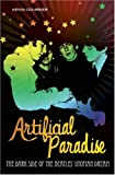 Artificial Paradise: The Dark Side of the Beatles' Utopian Dream (0313345864) by Courrier, Kevin