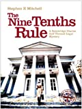 Book cover image for The Nine Tenths Rule (A Bainbridge Diaries golf themed legal mystery novel)