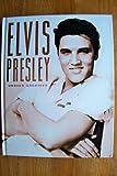 Elvis Presley: Unseen Archives