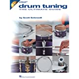 Drum Tuning: The Ultimate Guide ~ Scott Schroedl