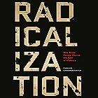 Radicalization: Why Some People Choose the Path of Violence Hörbuch von Farhad Khosrokhavar Gesprochen von: Tom Parks