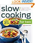 Slow Cooking for Two: A Slow Cooker C...