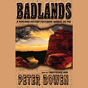 Badlands | [Peter Bowen]
