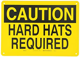 """Brady Black On Yellow Color Confined Space Sign, Legend """"Caution Hard Hats Required"""""""