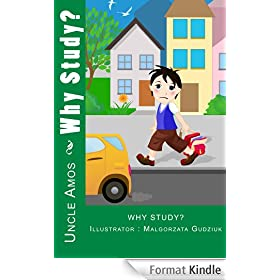 """Children's Book + E-Video :"""" Why Study?""""  (Illustrated Children eBook +E-video for ages 4-9,Happy Motivated children's books collection): Motivated Bedtime Dreaming story. (English Edition)"""