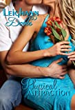 Physical Attraction (Romance Short Story)