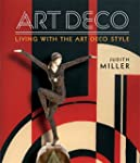 Miller's Art Deco: Living with the Ar...