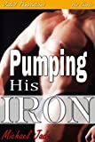 img - for Pumping His Iron book / textbook / text book