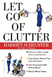 img - for Let Go of Clutter book / textbook / text book
