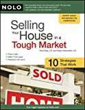 img - for Selling Your House in a Tough Market: 10 Strategies That Work 2nd edition by Bray J.D., Ilona, Schroeder J.D., Alayna (2011) Paperback book / textbook / text book