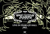 74ers LIVE IN OSAKA-JO HALL 2003