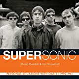 Supersonic: Personal Situations with Oasis (1992- 96)
