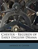 img - for Chester - Records of Early English Drama book / textbook / text book