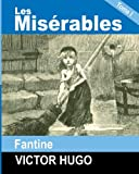 Image of Les Miserables: Tome I - FANTINE (French Edition)