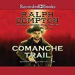 Comanche Trail   Carlton Stowers,Ralph Compton