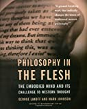 Philosophy in the Flesh: the Embodied Mind & its Challenge to Western Thought