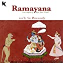 Ramayana (       UNABRIDGED) by Maharishi Valmiki Narrated by Sita Ramamurthy
