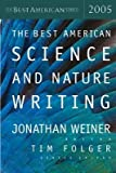 img - for [(The Best American Science and Nature Writing)] [Author: Dr Jonathan Weiner] published on (October, 2005) book / textbook / text book