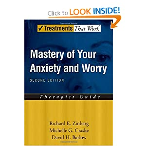 Mastery of Your Anxiety and Worry (MAW): Therapist Guide (Treatments That Work) Richard E. Zinbarg, Michelle G. Craske and David H. Barlow