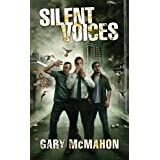 Silent Voices (The Concrete Grove Trilogy)by Gary McMahon