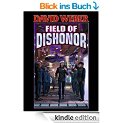 Field of Dishonor (Honor Harrington Book 4) (English Edition)