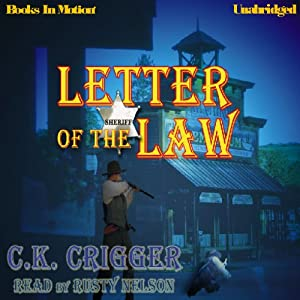 Letter of the Law | [C. K. Crigger]