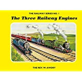 The Railway Series  No. 1 : The Three Railway Engines