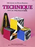 Bastien James Methode De Piano Technique Niveau Preparatoire Bk French
