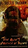 img - for The Quiet Violence of Dreams by Sello Duiker (2010-04-30) book / textbook / text book