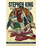 Stephen King BLOCKADE BILLY/MORALITY [Blockade Billy/Morality ] BY King, Stephen(Author)Hardcover 25-May-2010