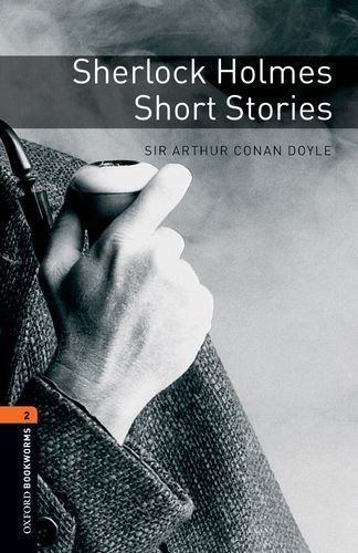 Oxford Bookworms Library: Sherlock Holmes Short Stories:...