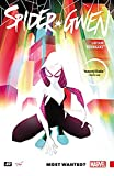 img - for Spider-Gwen Vol. 0: Most Wanted? book / textbook / text book