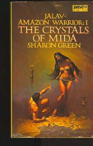 The Crystals of Mida: Jalav - Amazon Warrior #1, Green,Sharon