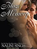 Nalini Singh Blaze of Memory (Psy/Changeling Novels)