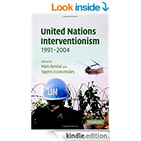 United Nations Interventionism, 1991-2004 (LSE Monographs in International Studies)