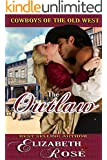 The Outlaw (Cowboys of the Old West Book 4)